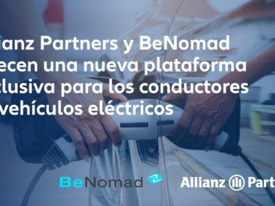 Allianz Partners y BeNomad ofrecen una nueva plataforma exclusiva para conductores de vehículos eléctricos
