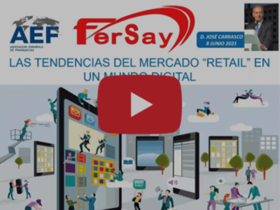Fersay participa en un webinar sobre «Retail-comercio en el mundo Digital» organizado por la AEF