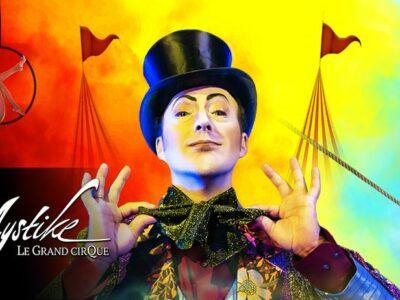 Después de sus dos primeros éxitos, llega a Barcelona «Mystike – Le Grand Cirque»