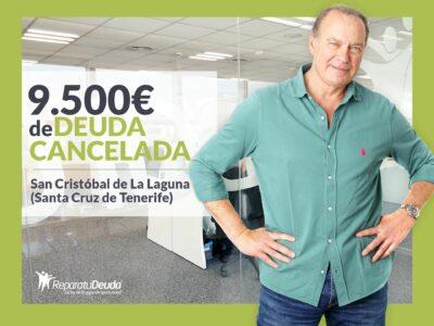 Repara tu Deuda cancela 9.500 € en San Cristóbal de La Laguna (Tenerife) con la Ley de Segunda Oportunidad